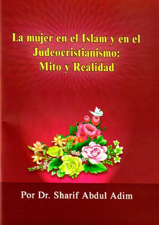 La Mujer en el Islam Mito y Realidad