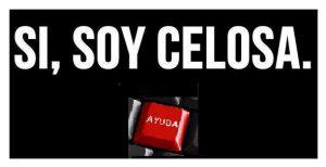 Soy Celosa
